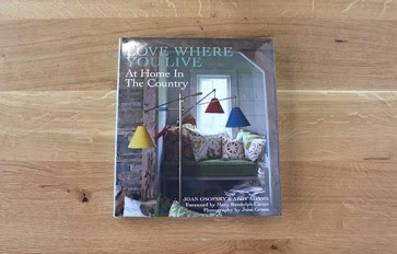 Love where you live: at home in the country book.